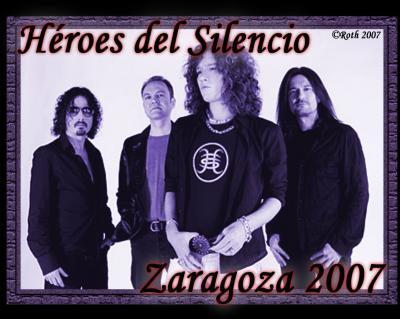 Héroes del Silencio - Zaragoza 2007